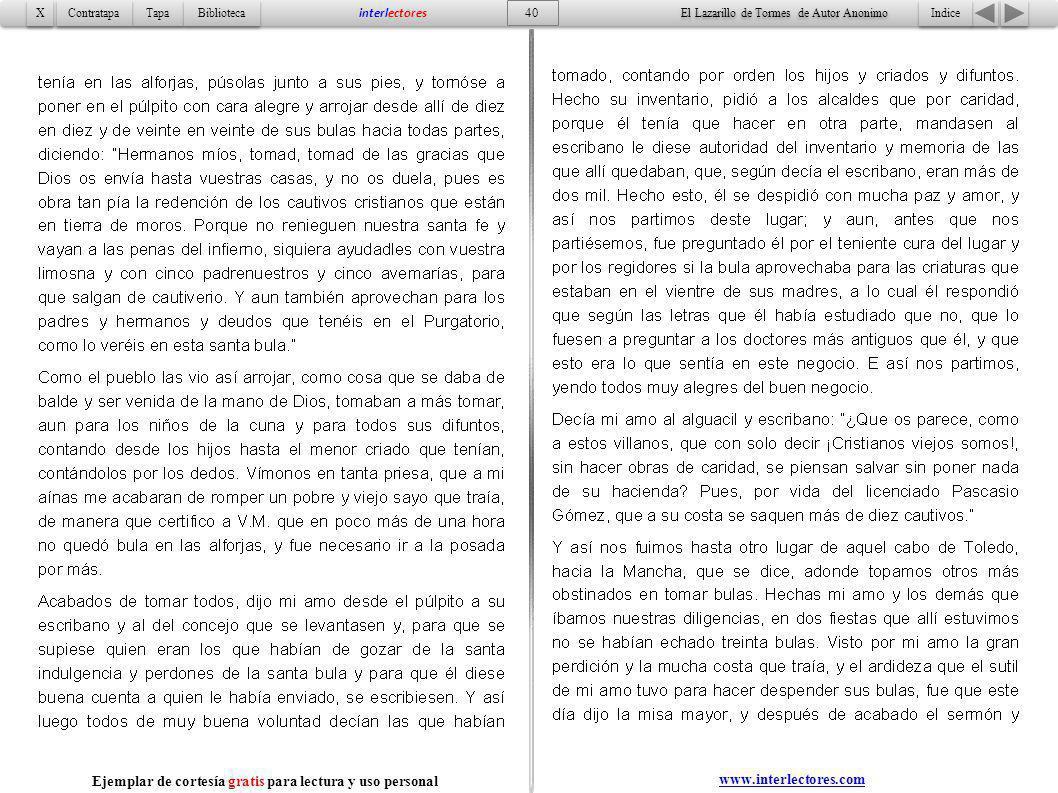 Indice 40 Tapa Contratapa Biblioteca X X interlectores www.interlectores.com El Lazarillo de Tormes de Autor Anonimo Ejemplar de cortesía gratis para