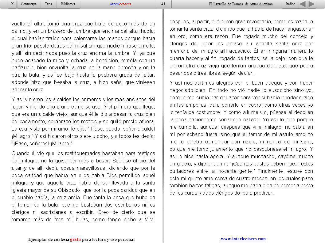 Indice 41 Tapa Contratapa Biblioteca X X interlectores www.interlectores.com El Lazarillo de Tormes de Autor Anonimo Ejemplar de cortesía gratis para