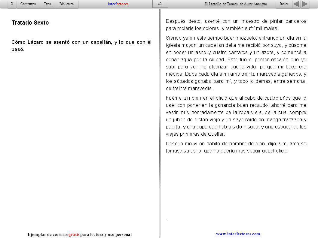 Indice 42 Tapa Contratapa Biblioteca X X interlectores www.interlectores.com El Lazarillo de Tormes de Autor Anonimo Ejemplar de cortesía gratis para
