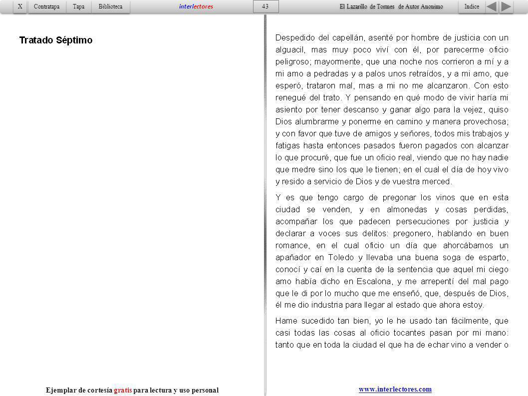 Indice 43 Tapa Contratapa Biblioteca X X interlectores www.interlectores.com El Lazarillo de Tormes de Autor Anonimo Ejemplar de cortesía gratis para