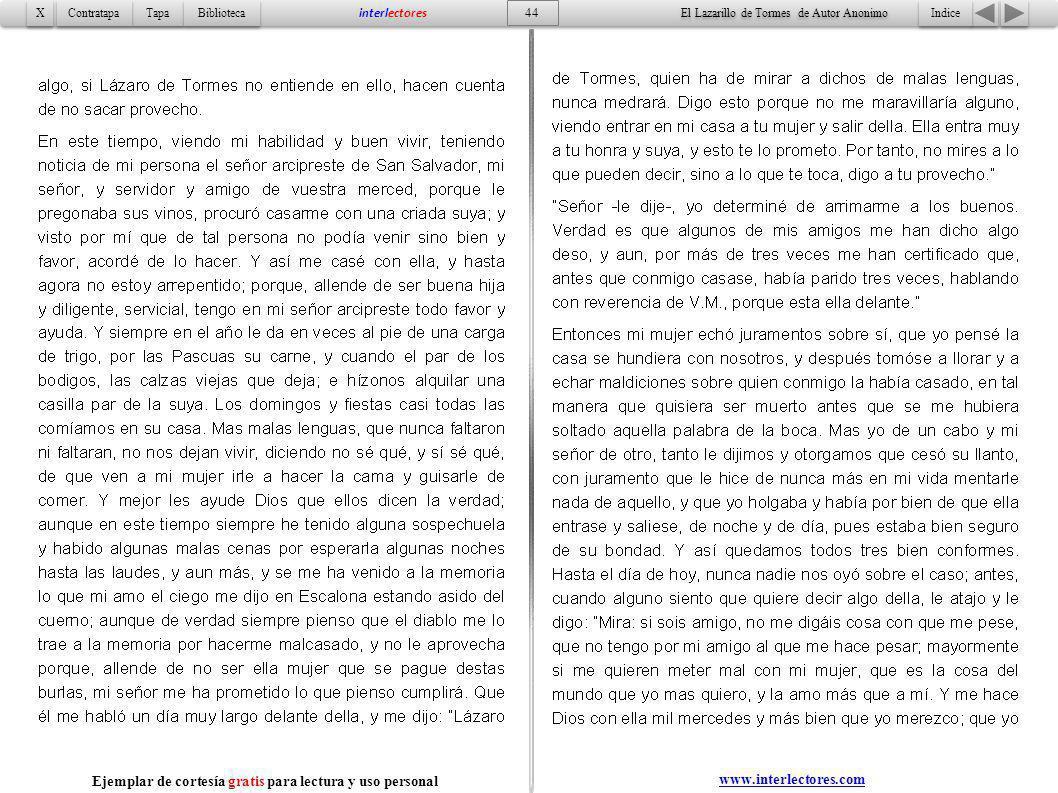 Indice 44 Tapa Contratapa Biblioteca X X interlectores www.interlectores.com El Lazarillo de Tormes de Autor Anonimo Ejemplar de cortesía gratis para
