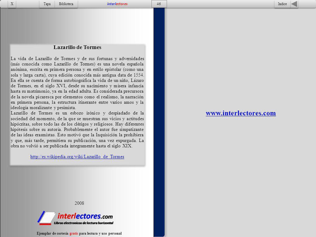 2008 Indice 46 Tapa Biblioteca X X interlectores Ejemplar de cortesía gratis para lectura y uso personal www.interlectores.com Lazarillo de Tormes La