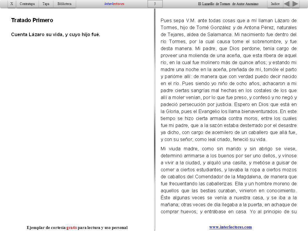 6 Indice Tapa Contratapa Biblioteca X X interlectores www.interlectores.com El Lazarillo de Tormes de Autor Anonimo Ejemplar de cortesía gratis para lectura y uso personal