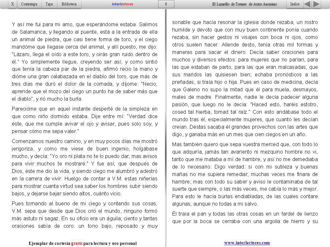 9 Indice Tapa Contratapa Biblioteca X X interlectores www.interlectores.com El Lazarillo de Tormes de Autor Anonimo Ejemplar de cortesía gratis para lectura y uso personal