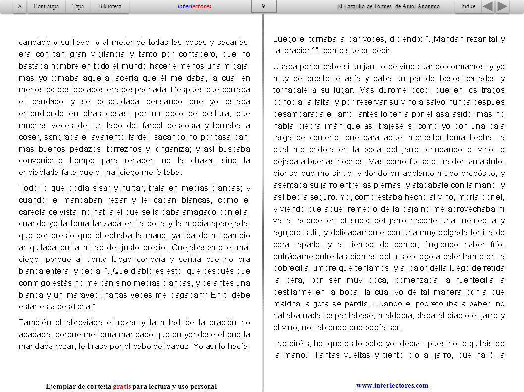 Indice 30 Tapa Contratapa Biblioteca X X interlectores Ejemplar de cortesía gratis para lectura y usso personal www.interlectores.com El Lazarillo de Tormes de Autor Anonimo