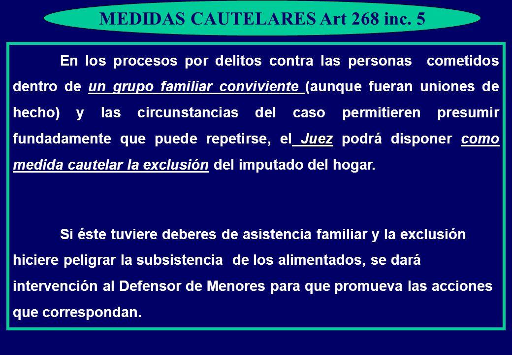 MEDIDAS CAUTELARES Art 268 inc.