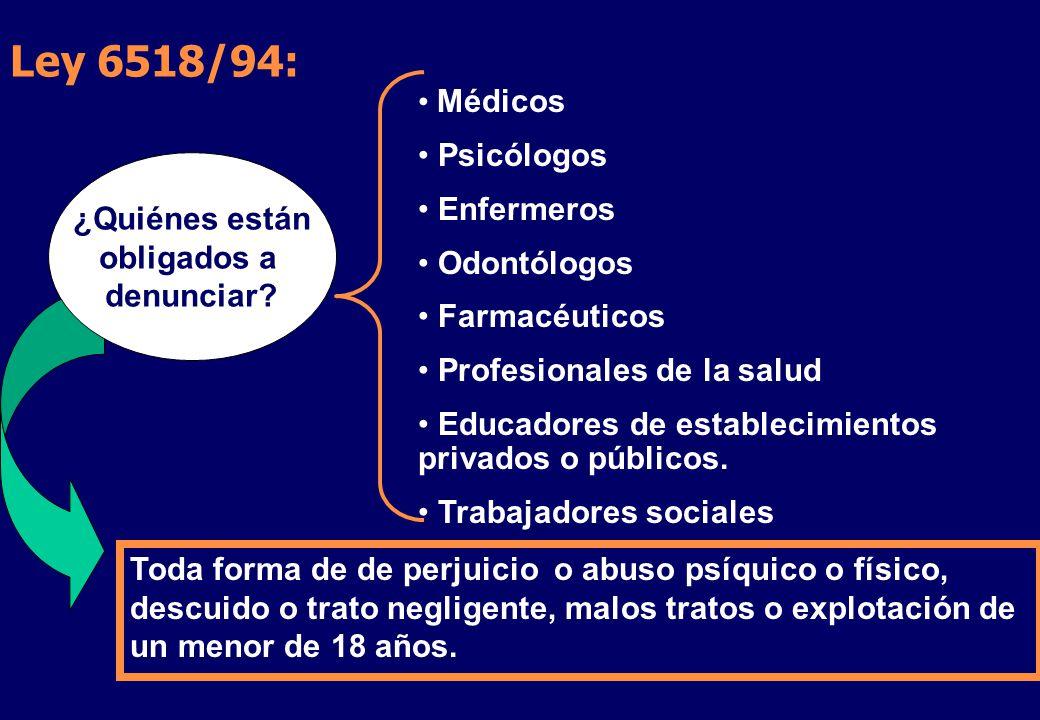 Ley 6518/94: Médicos Psicólogos Enfermeros Odontólogos Farmacéuticos Profesionales de la salud Educadores de establecimientos privados o públicos.