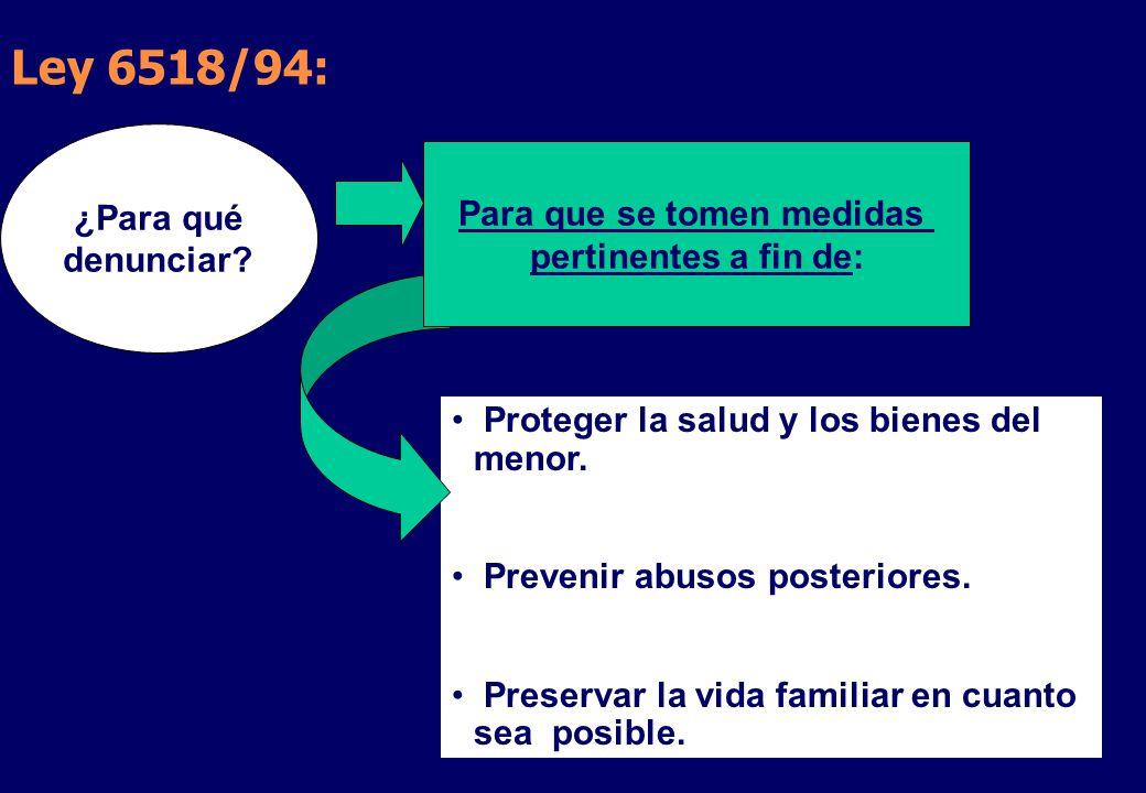 Ley 6518/94: Proteger la salud y los bienes del menor.