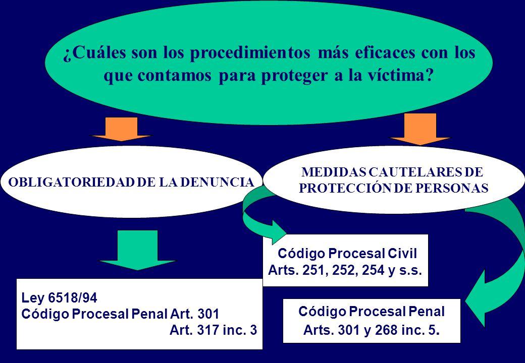 ¿Cuáles son los procedimientos más eficaces con los que contamos para proteger a la víctima.