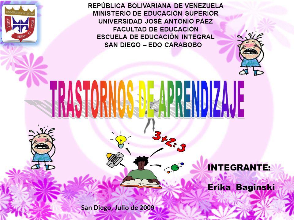 REPÚBLICA BOLIVARIANA DE VENEZUELA MINISTERIO DE EDUCACIÓN SUPERIOR UNIVERSIDAD JOSÉ ANTONIO PÁEZ FACULTAD DE EDUCACIÓN ESCUELA DE EDUCACIÓN INTEGRAL