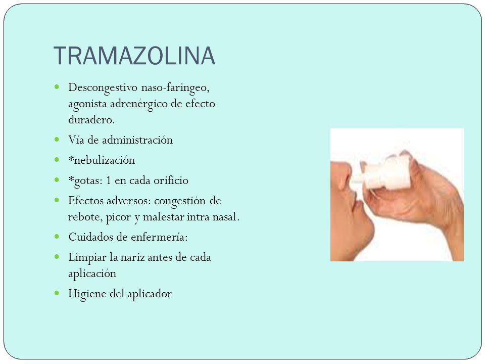 ANTIHISTAMINICOS Se utilizan en caso de obstrucción nasal, bloquean la acción de la histamina, desaparecen los síntomas de rinitis, alergia, congestion,etc.
