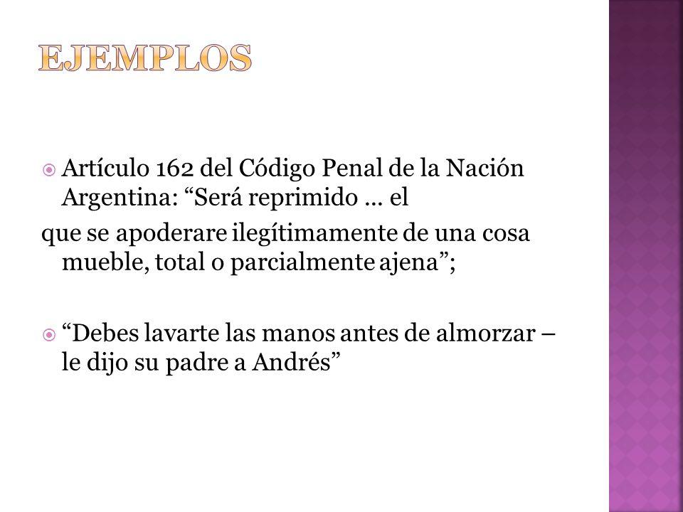 Artículo 162 del Código Penal de la Nación Argentina: Será reprimido...