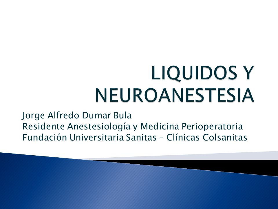 Jorge Alfredo Dumar Bula Residente Anestesiología y Medicina Perioperatoria Fundación Universitaria Sanitas – Clínicas Colsanitas