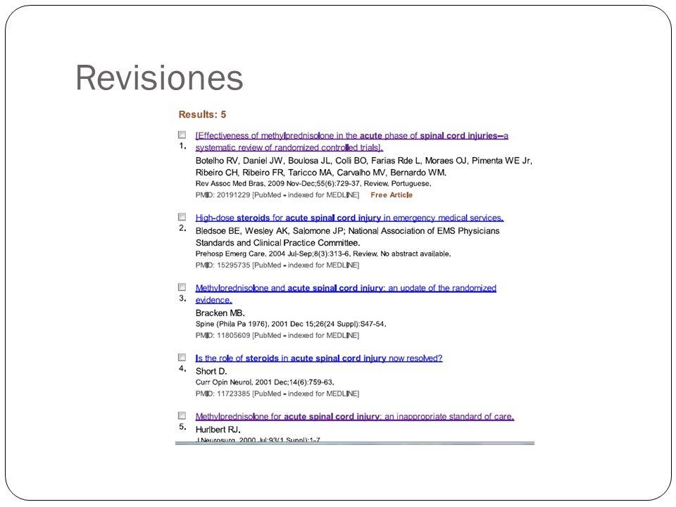 Revisión Bases de datos : MEDLINE, LILACS and EMBASE RESULTADOS Las tres estrategias de búsqueda: 72 trabajos científicos.