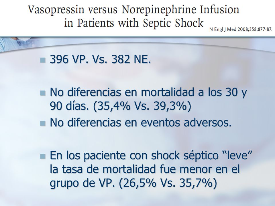 TRATAMIENTO SEPTIC SHOCK: REVIEW AND ANESTHETIC CONSIDERATIONS M.E.J.