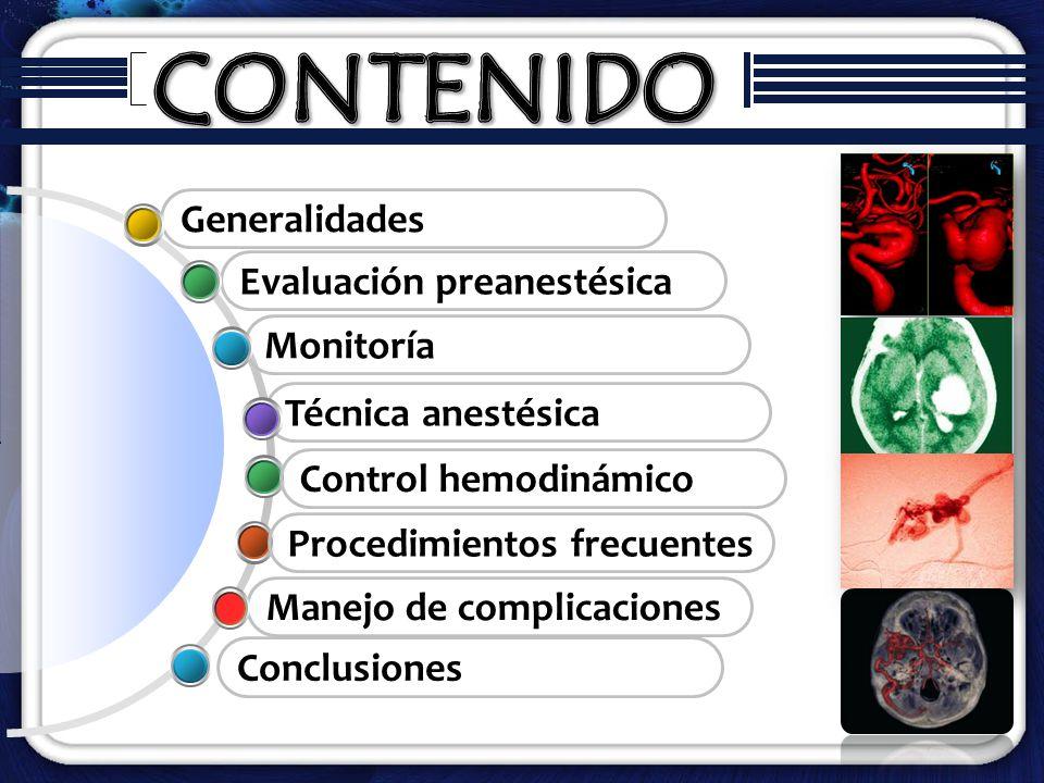 Manejo de complicaciones Técnica anestésica Monitoría Evaluación preanestésica Generalidades Procedimientos frecuentes Conclusiones Control hemodinámi