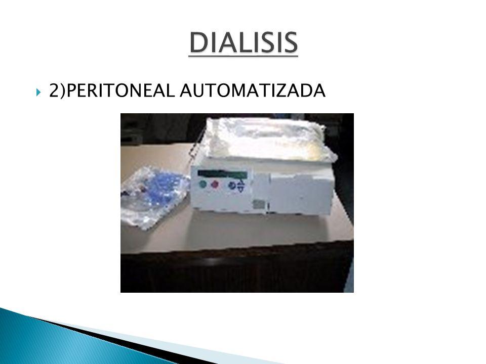 2)PERITONEAL AUTOMATIZADA