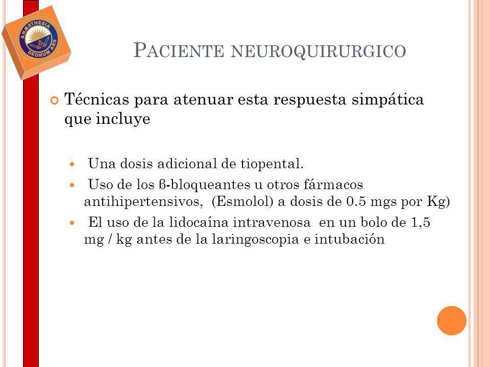 I NDICACIONES DE I NTUBACIÓN EN EL P ACIENTE N EUROQUIRURGICO.