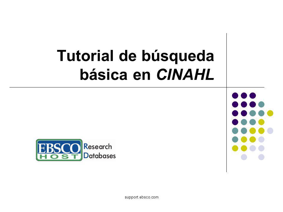 support.ebsco.com Tutorial de búsqueda básica en CINAHL