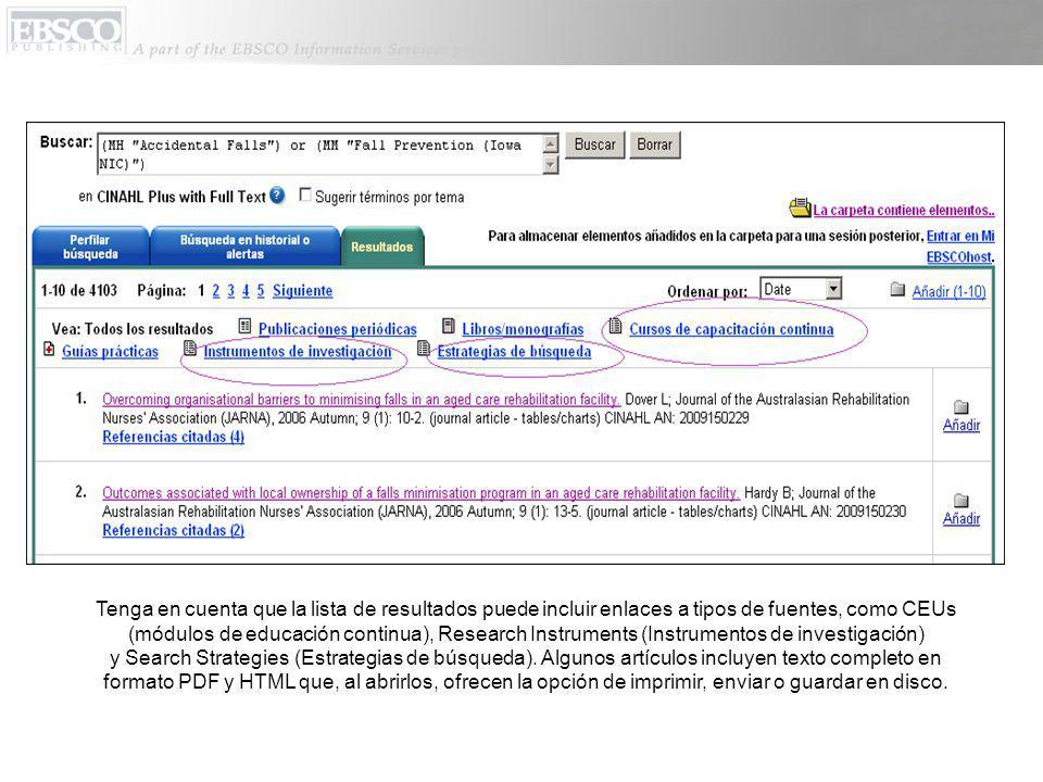 Tenga en cuenta que la lista de resultados puede incluir enlaces a tipos de fuentes, como CEUs (módulos de educación continua), Research Instruments (Instrumentos de investigación) y Search Strategies (Estrategias de búsqueda).