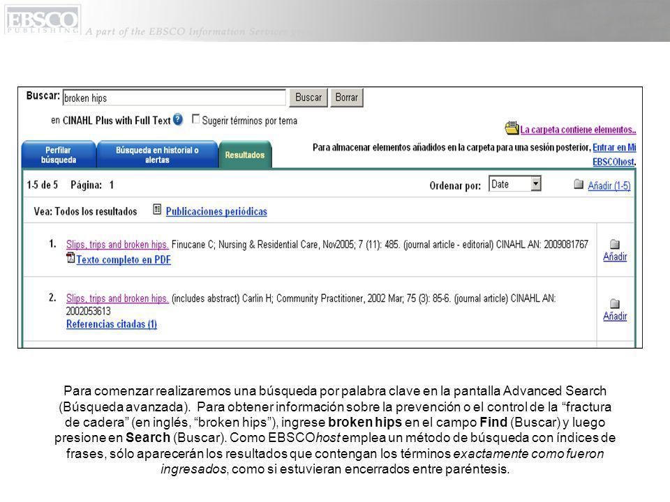 Para comenzar realizaremos una búsqueda por palabra clave en la pantalla Advanced Search (Búsqueda avanzada).