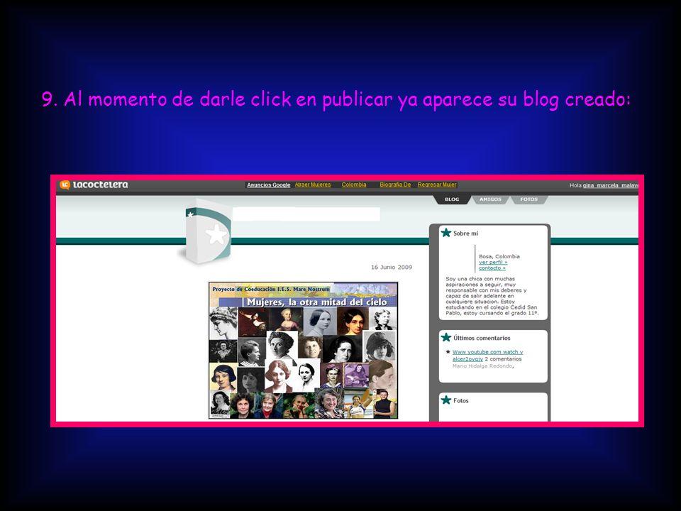 9. Al momento de darle click en publicar ya aparece su blog creado: