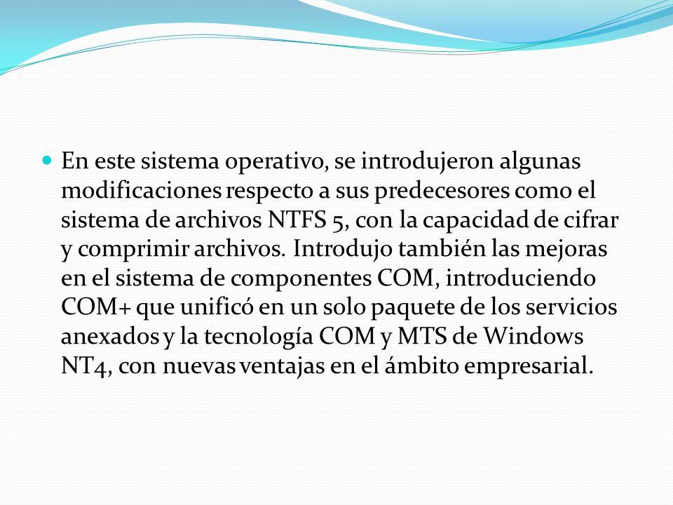 En este sistema operativo, se introdujeron algunas modificaciones respecto a sus predecesores como el sistema de archivos NTFS 5, con la capacidad de