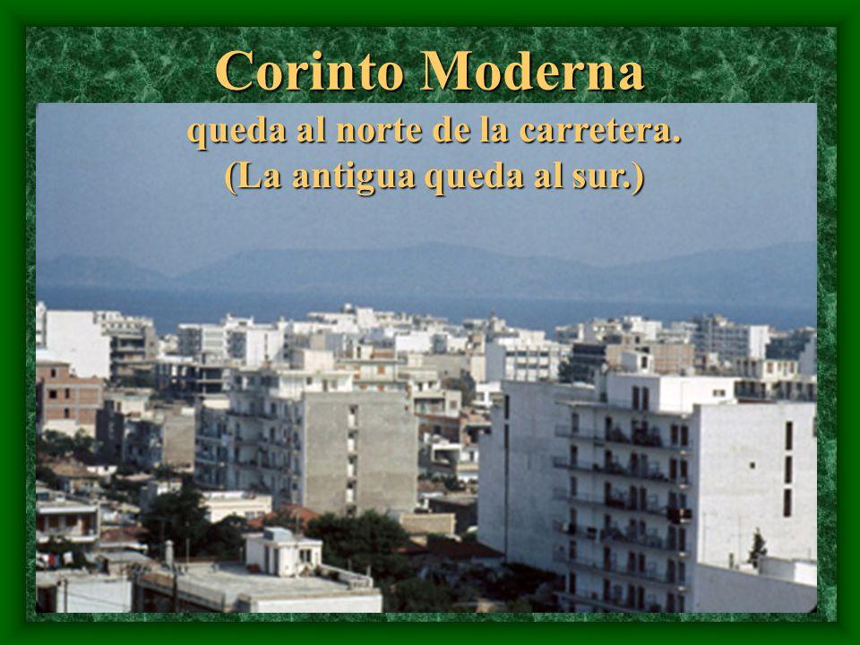 Corinto Moderna queda al norte de la carretera. (La antigua queda al sur.)