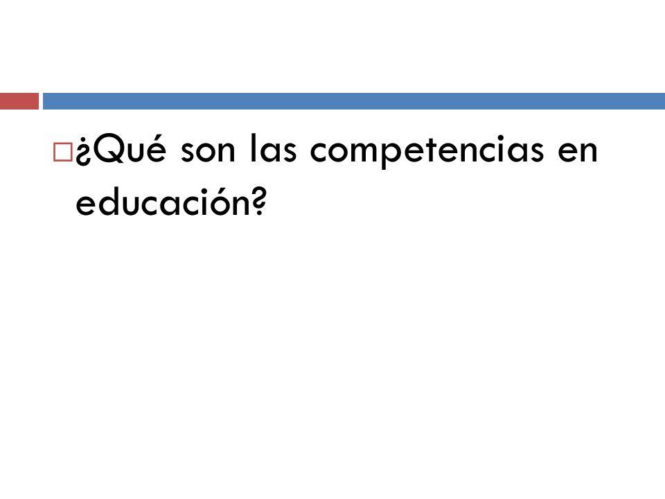 ¿Qué son las competencias en educación?