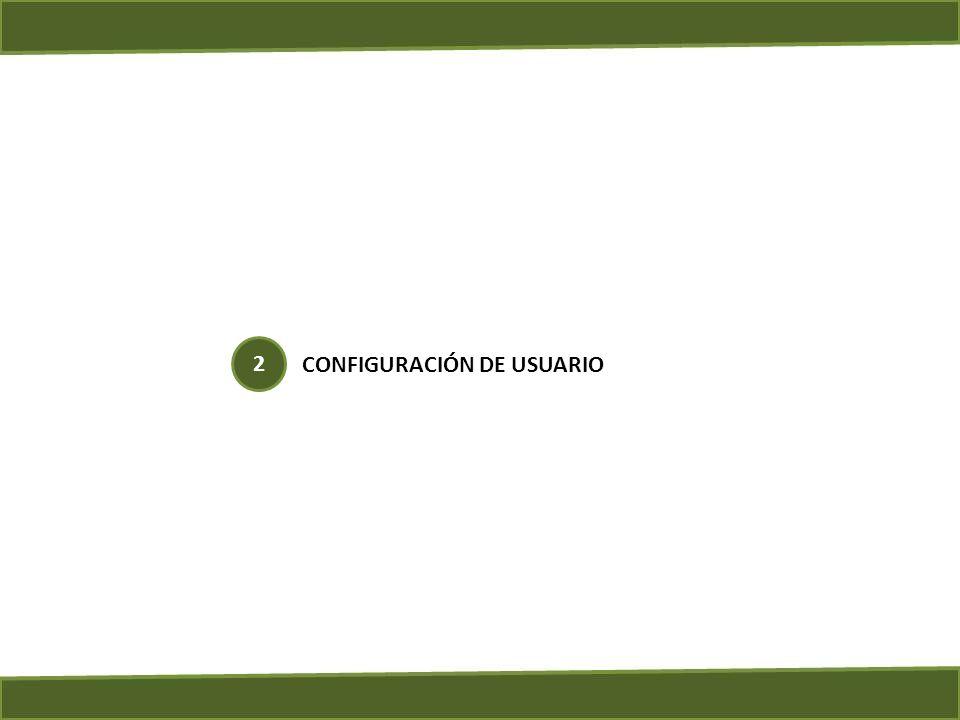CONFIGURACIÓN DE USUARIO 2
