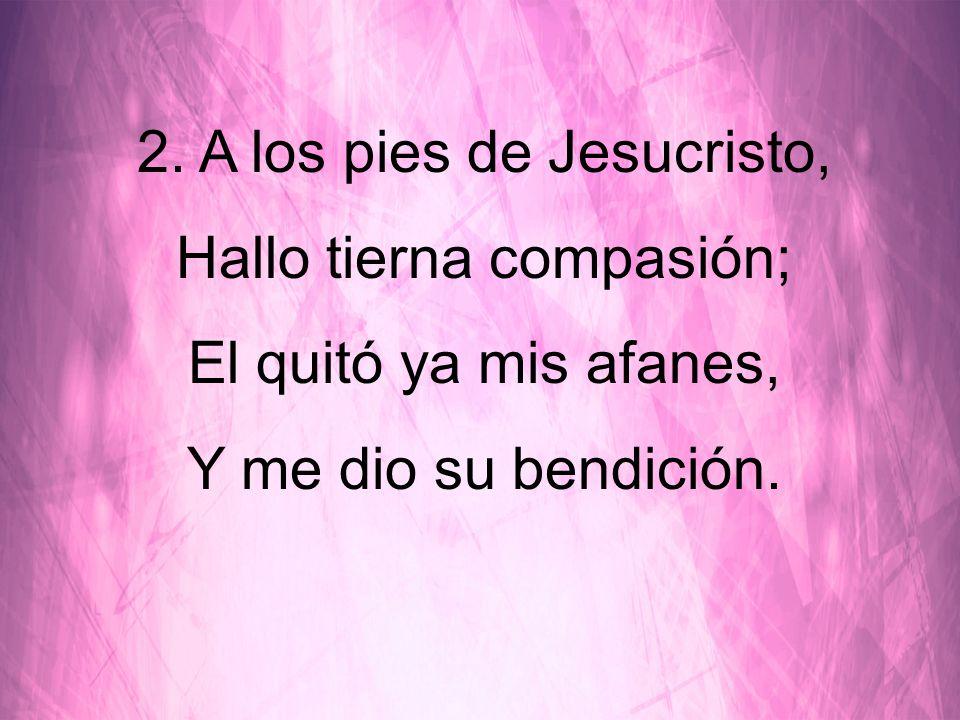 Puedo yo decirle a Cristo mis cuidados y temor, Y con él tendrá mi alma gozo, paz, eterno amor.