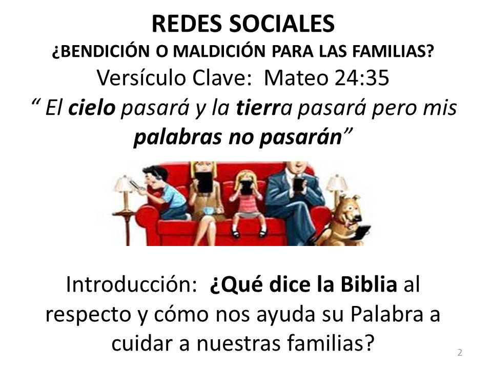 REDES SOCIALES ¿BENDICIÓN O MALDICIÓN PARA LAS FAMILIAS.