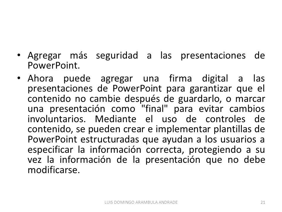 Agregar más seguridad a las presentaciones de PowerPoint.