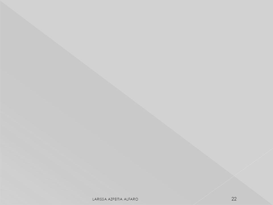 LARISSA AZPEITIA ALFARO 22