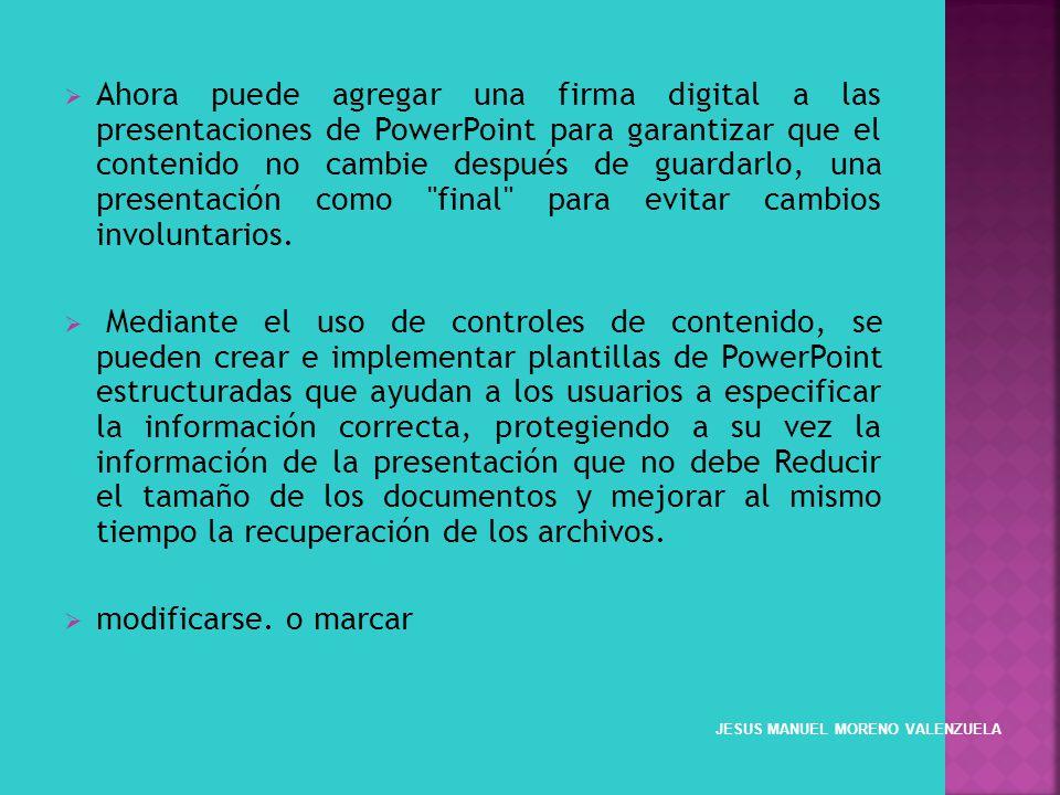 Ahora puede agregar una firma digital a las presentaciones de PowerPoint para garantizar que el contenido no cambie después de guardarlo, una presenta