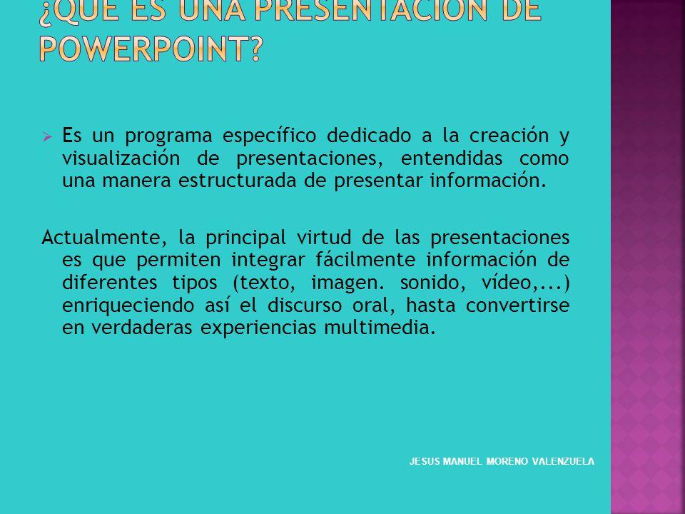 Es un programa específico dedicado a la creación y visualización de presentaciones, entendidas como una manera estructurada de presentar información.