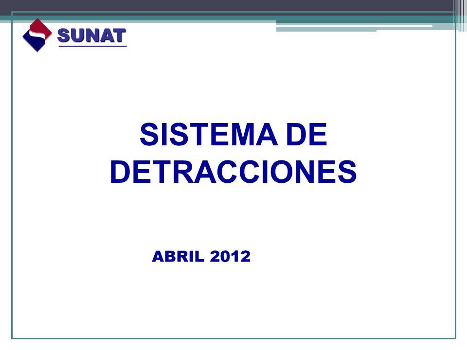 SISTEMA DE DETRACCIONES SUNAT ABRIL 2012