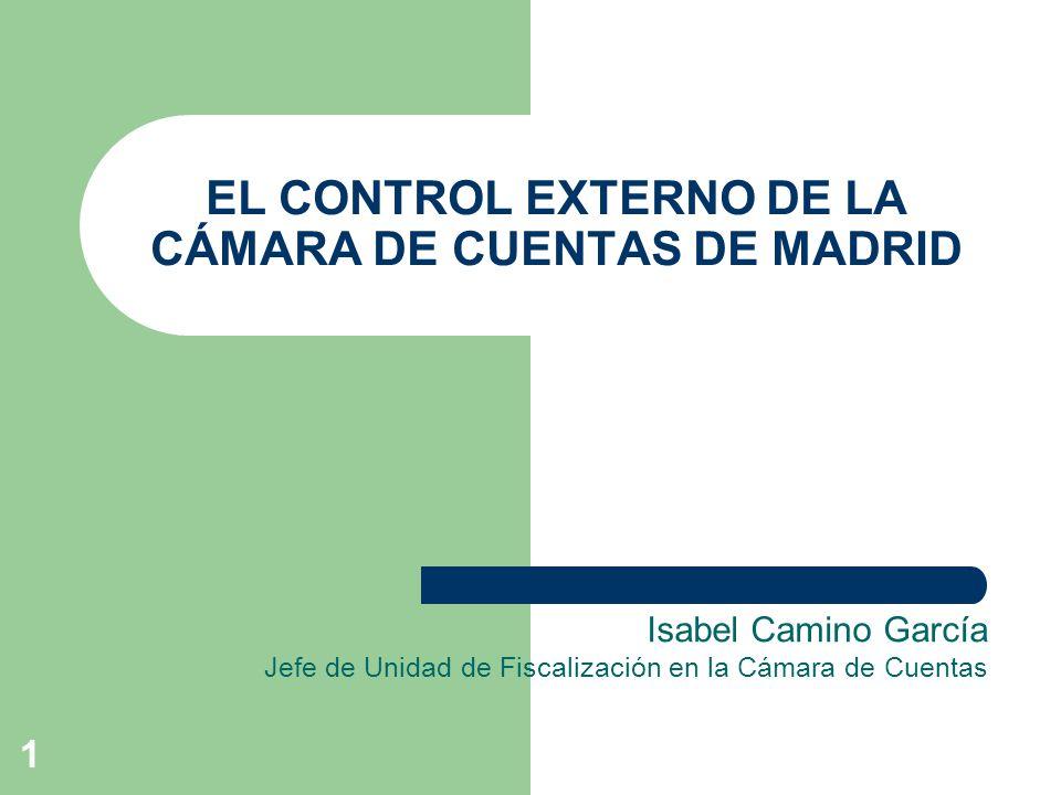 2 EL CONTROL EXTERNO DE LA CÁMARA DE CUENTAS DE MADRID 1.