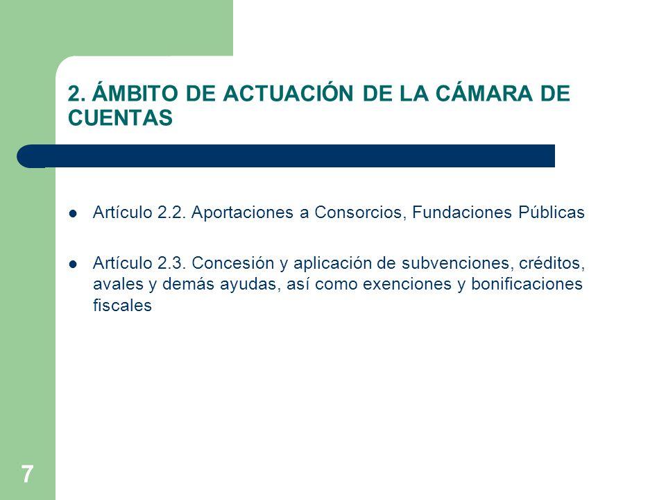 8 2.ÁMBITO DE ACTUACIÓN DE LA CÁMARA DE CUENTAS Problemática: – ¿Qué se considera empresa pública.