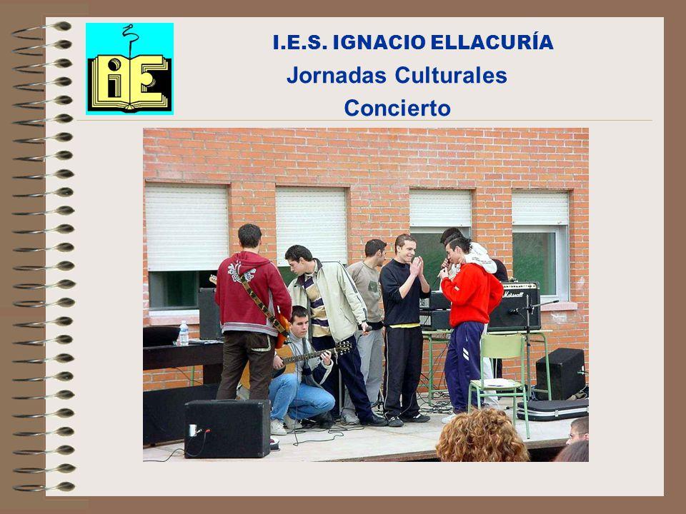 I.E.S. IGNACIO ELLACURÍA Jornadas Culturales Concierto