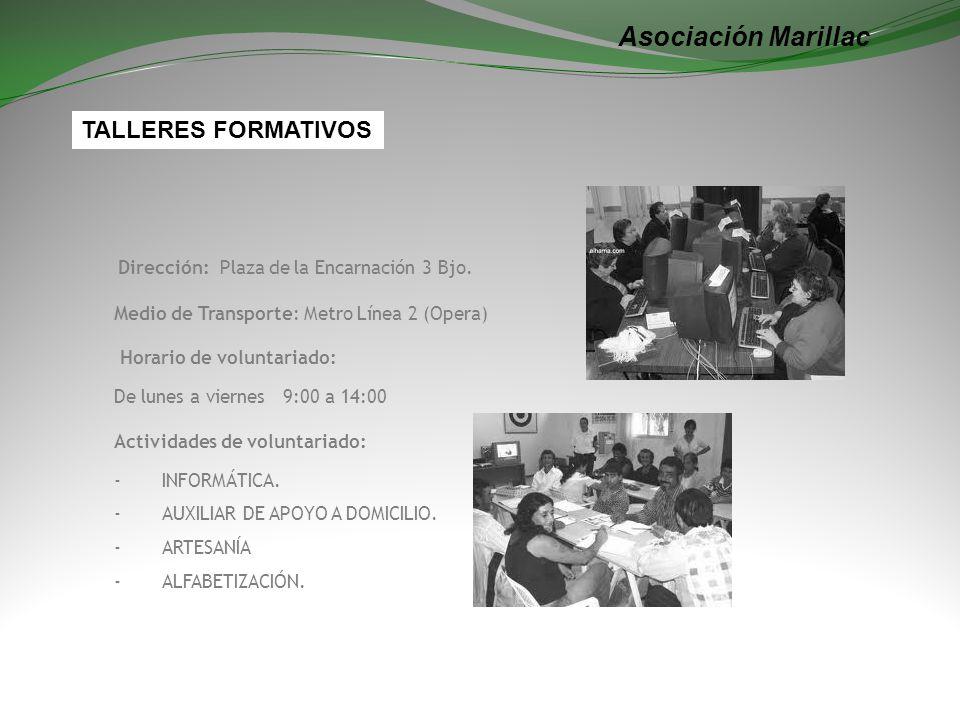 Asociación Marillac Dirección: Plaza de la Encarnación 3 Bjo.