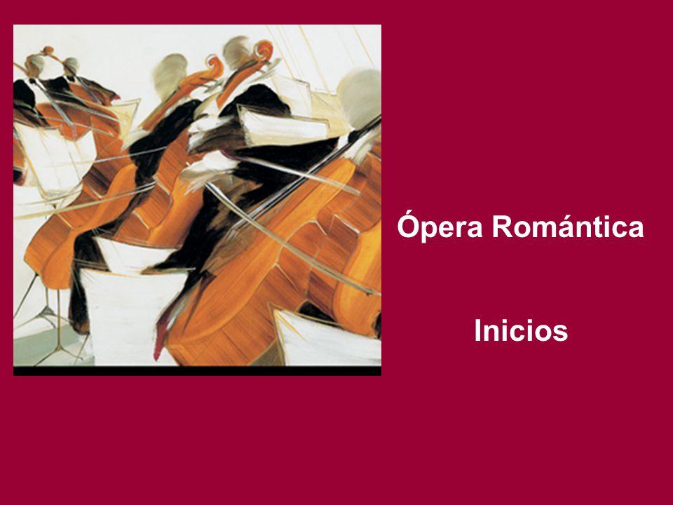 Ópera Romántica Inicios