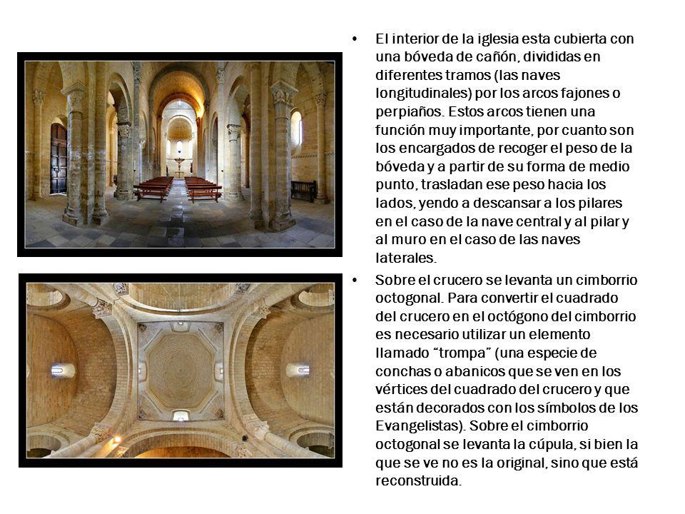 El interior de la iglesia esta cubierta con una bóveda de cañón, divididas en diferentes tramos (las naves longitudinales) por los arcos fajones o perpiaños.