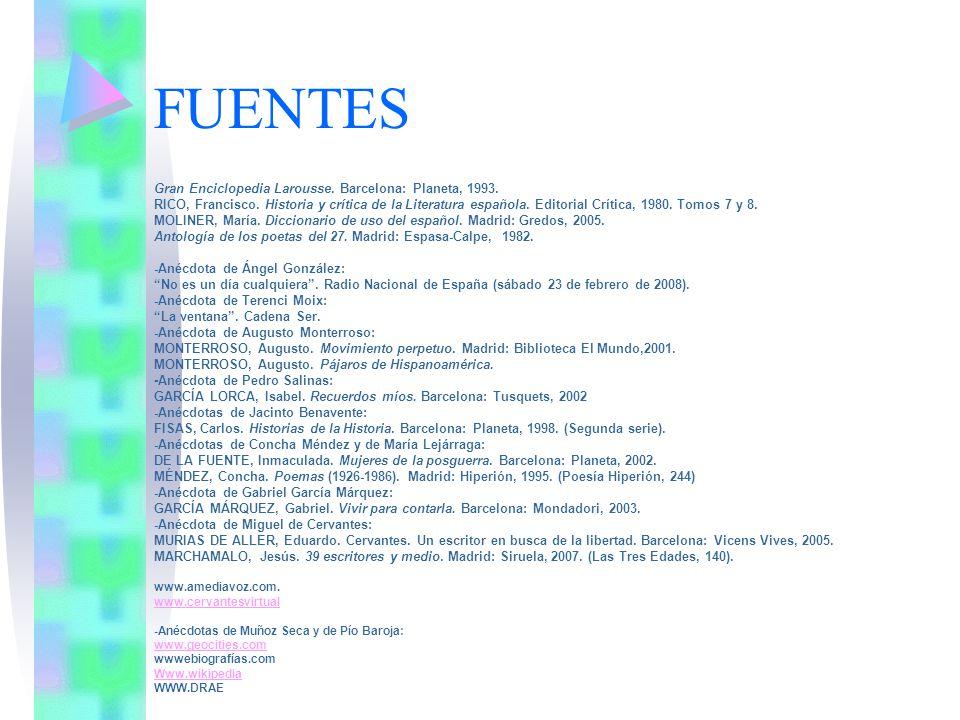 FUENTES Gran Enciclopedia Larousse. Barcelona: Planeta, 1993. RICO, Francisco. Historia y crítica de la Literatura española. Editorial Crítica, 1980.
