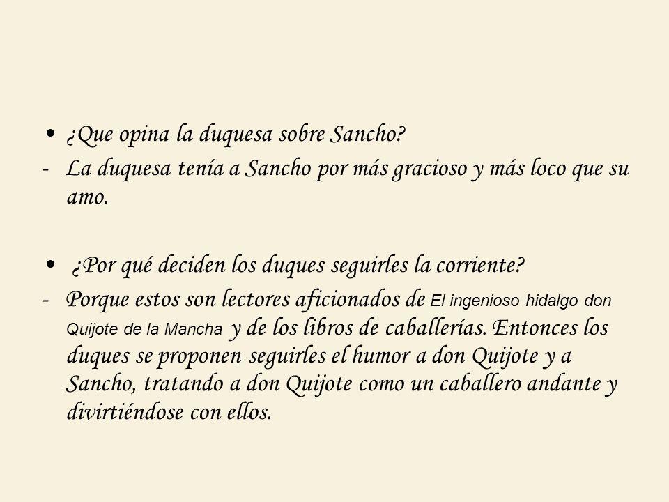 ¿Cómo gobierna Sancho la ínsula?¿Es verosímil.