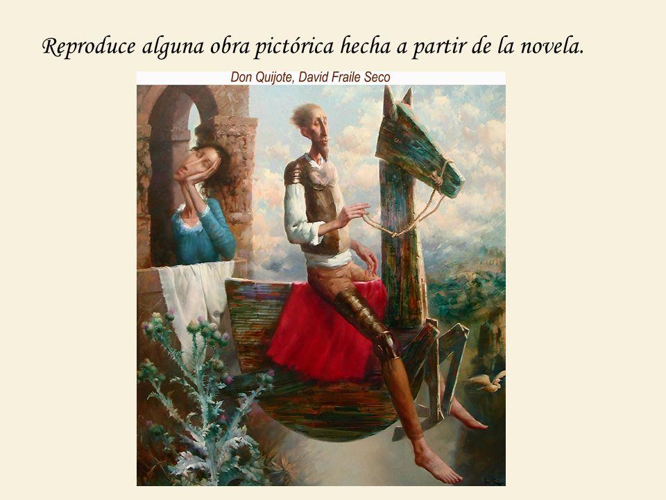 Reproduce alguna obra pictórica hecha a partir de la novela.