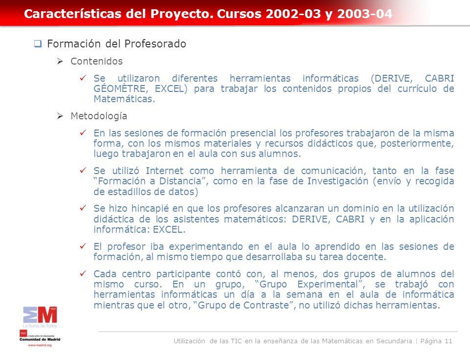 Utilización de las TIC en la enseñanza de las Matemáticas en Secundaria | Página 11 Características del Proyecto.