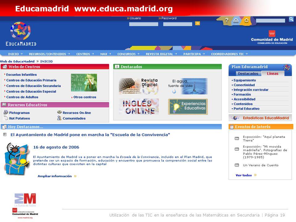 Utilización de las TIC en la enseñanza de las Matemáticas en Secundaria | Página 19 Educamadrid www.educa.madrid.org