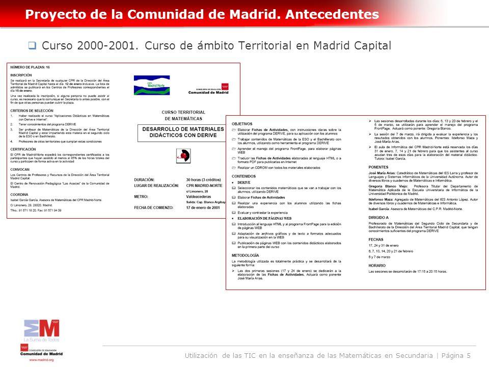 Utilización de las TIC en la enseñanza de las Matemáticas en Secundaria | Página 5 Proyecto de la Comunidad de Madrid.
