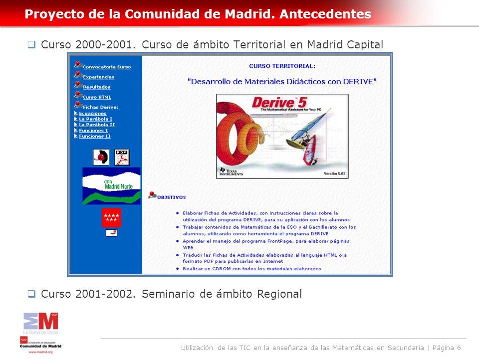 Utilización de las TIC en la enseñanza de las Matemáticas en Secundaria | Página 6 Proyecto de la Comunidad de Madrid.
